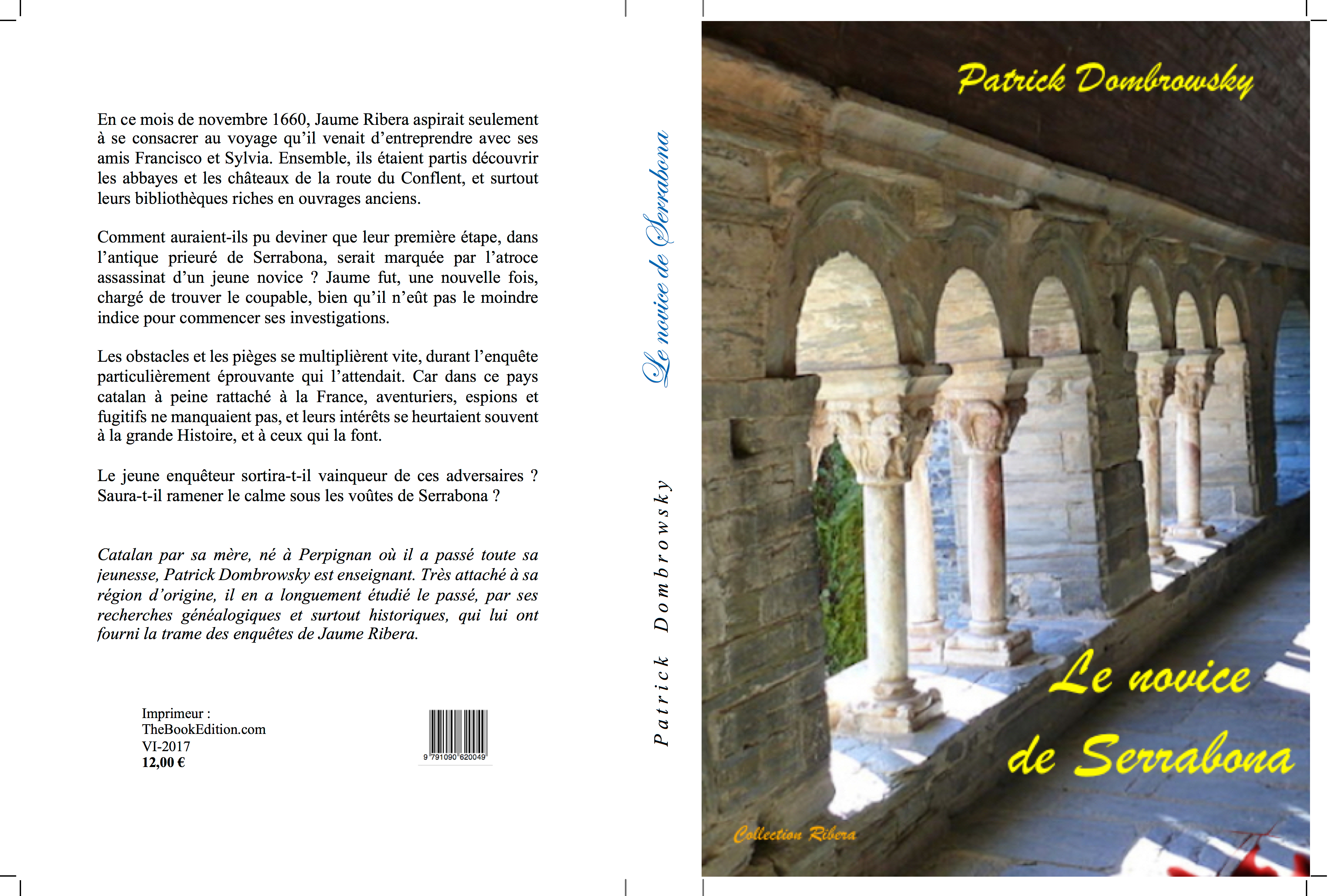 Vient de paraître le nouveau romande Patrick Dombrowsky, membre du groupe Asie21 : Le novice de Serrabona
