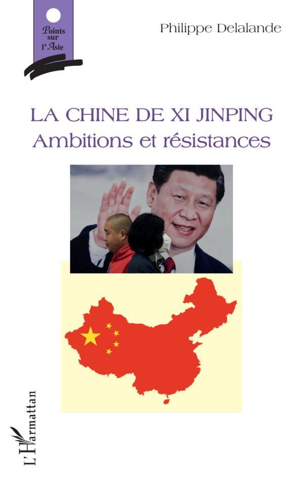 La Chine de Xi Jinping, ambitions et résistances