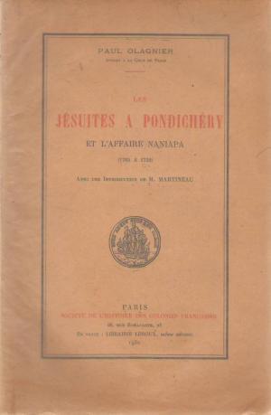 Jésuites à Pondichéry et l'affaire Naniapa (Les), Paul Olagnier, 1932