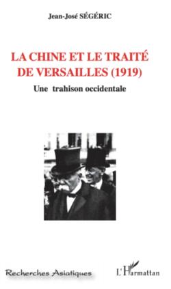 La Chine et le traité de Versailles (1919),une trahison occidentale