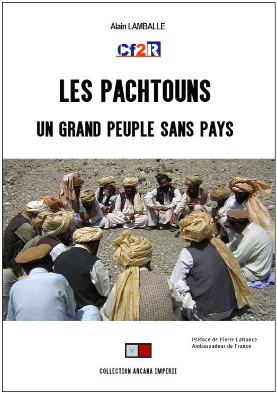 LES PACHTOUNS un grand peuple sans pays (VIENT DE PARAÎTRE)