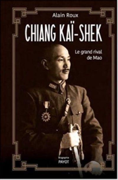 Chiang Kaï-shek, le grand rival de Mao, 蔣介石—毛澤東的強大對手, 2016
