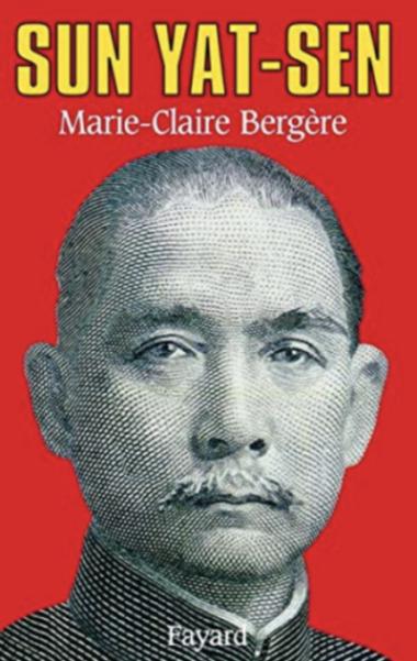 Sun Yat-sen, Marie-Claire Bergère, Fayard, 1994 – 孫中山